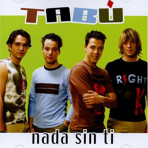 Nada Ti Sin (Nada Sin Ti by Tabu)