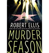 Murder Season (Lena Gamble Novels #NO. 3) Ellis, Robert ( Author ) Dec-06-2011 Hardcover