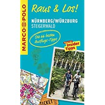 MARCO POLO Raus & Los! Nürnberg, Würzburg, Steigerwald: Guide und große Erlebnis-Karte in praktischer Schutzhülle