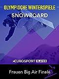 Snowboard: Big Air Frauen