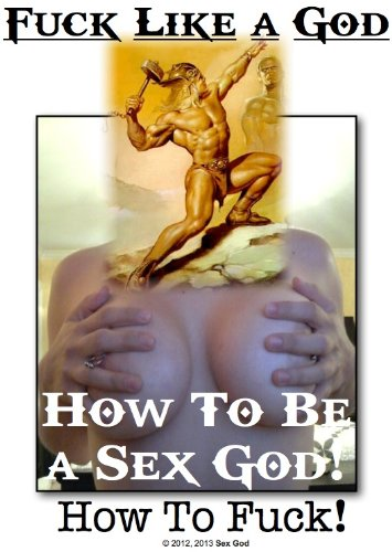 How to be a sex god pics 589