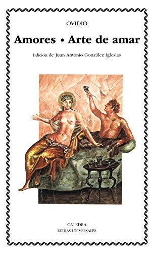 Amores; Arte de amar (Letras Universales) por Ovidio