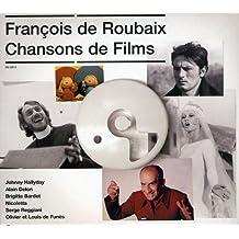 François de Roubaix : Chansons de Films