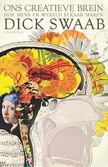 Ons creatieve brein van [Swaab, Dick]
