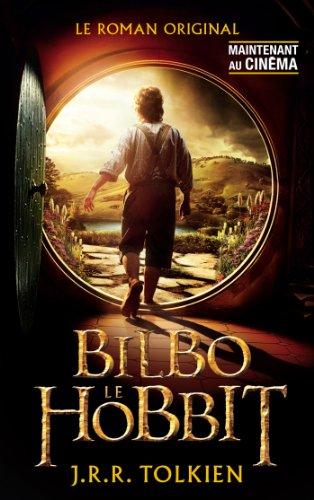 Bilbo le hobbit (avec affiche du film 1 en couverture) par John Ronald Reuel Tolkien
