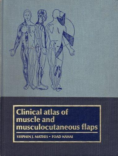 Clinical Atlas of Muscle and Musculocutaneous Flaps by Stephen J. Mathes (1979-01-09)