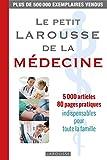 Le petit Larousse de la médecine...