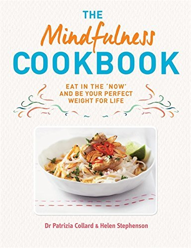 The Mindfulness Cookbook by Dr Patrizia Collard (2015-06-01)