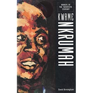 Kwame Nkrumah (Makers of the 20th century)