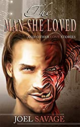 The Man She Loved: And Other Love Stories (English Edition)