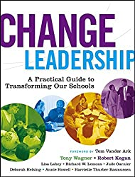 [Change Leadership: A Practical Guide to Transforming Schools] (By: Tony Wagner) [published: December, 2005]