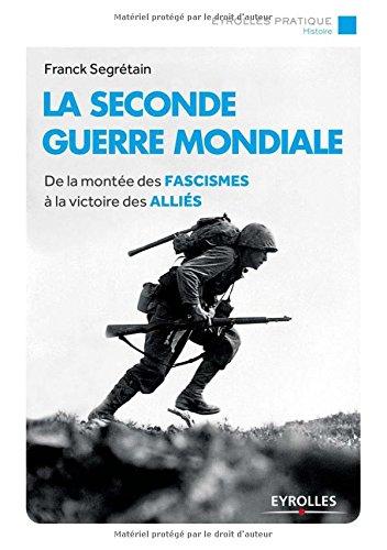 la-seconde-guerre-mondiale-de-la-monte-des-fascismes--la-victoire-des-allis