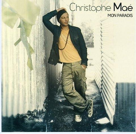 Christophe Mae Mon Paradis - Mon