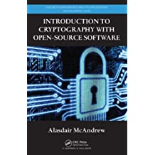 Introduction to Cryptography with Open-Source Software (Discrete Mathematics and Its Applications)