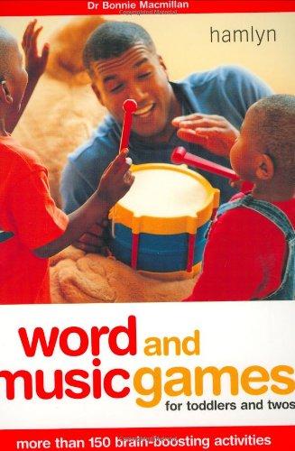 Word & Music Games: More Than 150 Brain-Boosting Activities (Hamlyn Health & Well Being S.) por Dr Bonnie Macmillan