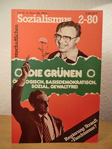 Beiträge zum wissenschaftlichen Sozialismus 2-80, Heft Nr. 28, März 1980. Titel: Die Grünen. Ökologisch, basisdemokratisch, sozial, gewaltfrei