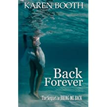 Back Forever by Karen Booth (20-May-2014) Paperback