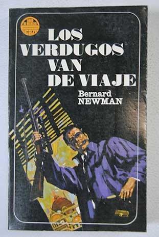 LOS VERDUGOS VAN DE VIAJE.