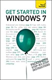 Get Started in Windows 7: An absolute beginner's guide to the Windows 7 operating system (TY Computing)
