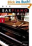 Die Barpiano-Schule, Band 1: Technike...