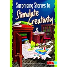 Surprising Stories to Stimulate Creativity