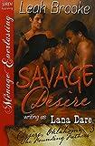 Savage Desire [Desire, Oklahoma: The Founding Fathers 3] (Siren Publishing Menage Eve...