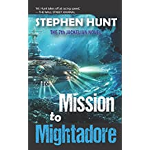 Mission to Mightadore: A steampunk adventure. (Jackelian series)