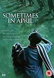 Sometimes In April [DVD] [2005]