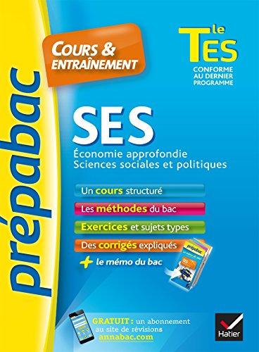 SES Tle ES spcifique & spcialit - Prpabac Cours & entranement : cours, mthodes et exercices de type bac (terminale ES) (Cours et entranement)