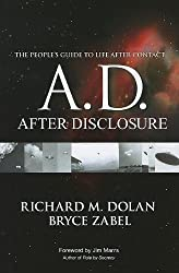 A.D.: After Disclosure: The People's Guide to Life After Contact