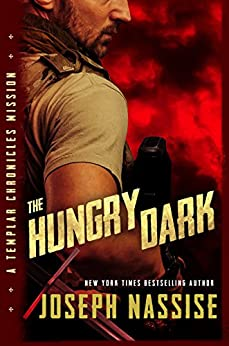 The Hungry Dark: A Templar Chronicles Mission by [Nassise, Joseph]