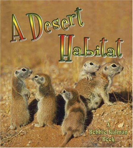 A Desert Habitat (Introducing Habitats)