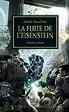 The Horus Heresy, T4 - La Fuite de l'Eisenstein