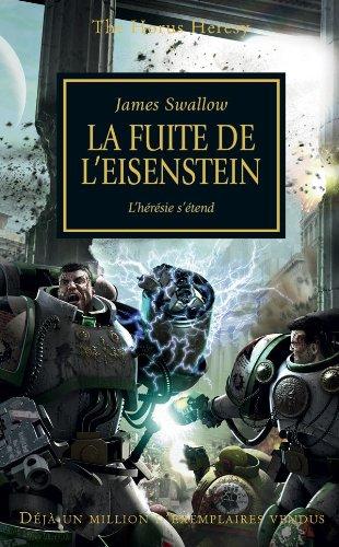 The Horus Heresy, T4 : la Fuite de l'Eisenstein