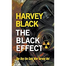 The Black Effect (Cold War) by Harvey Black (2013-09-18)