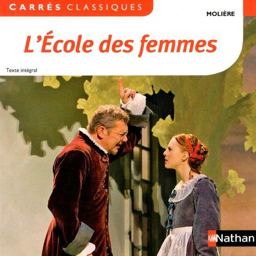 L'Ecole des femmes par Molière