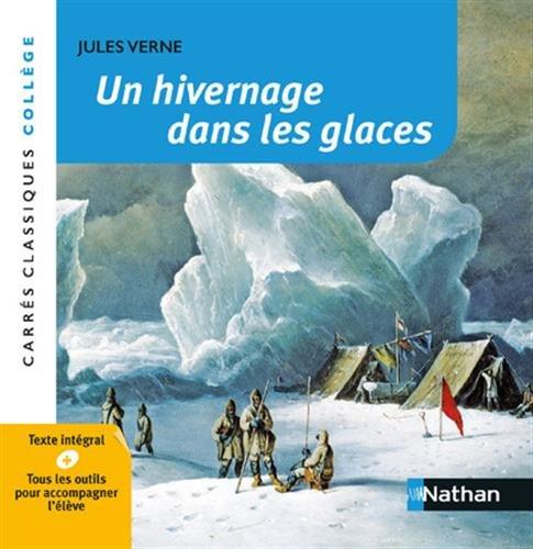 Un Hivernage dans les Glaces - Verne par Véronique Bartoli-Anglard