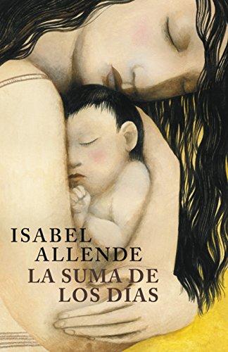 La suma de los días: Biografía por Isabel Allende