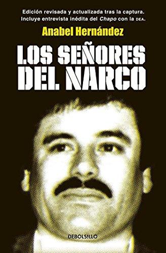 Los señores del narco por Anabel Hernandez