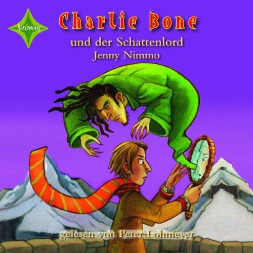 Charlie Bone und der Schattenlord: 7. Folge der erfolgreichen Charlie-Bone Reihe. Sprecher: Peter Lohmeyer. 5 CD Multibox, Laufzeit 6 Std. 30 Min.