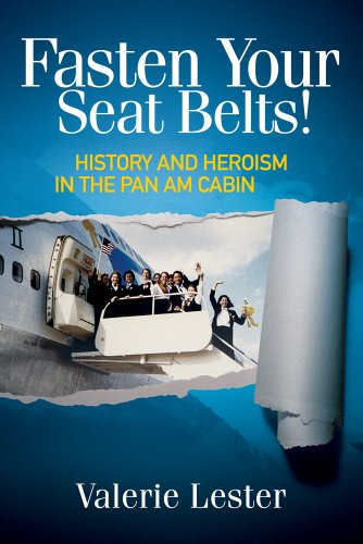 fasten-your-seat-belts-history-and-heroism-in-the-pan-am-cabin-english-edition