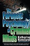 Forensic Psychology of Criminal Minds, The (Berkley Us)