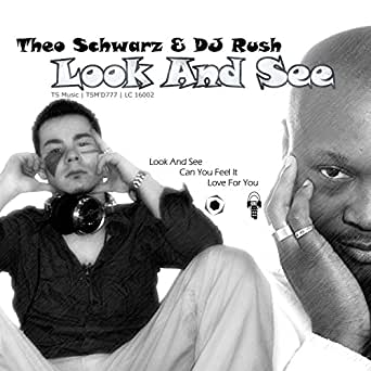 look and see by dj rush theo schwarz on amazon music. Black Bedroom Furniture Sets. Home Design Ideas