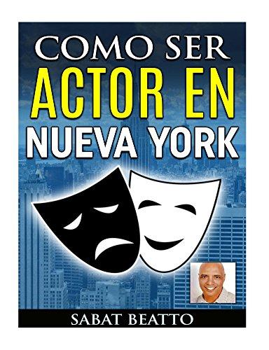 Como ser actor: en Nueva York