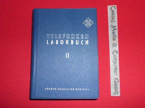 Telefunken-Laborbuch für Entwicklung, Werkstatt und Service. Bd. 2
