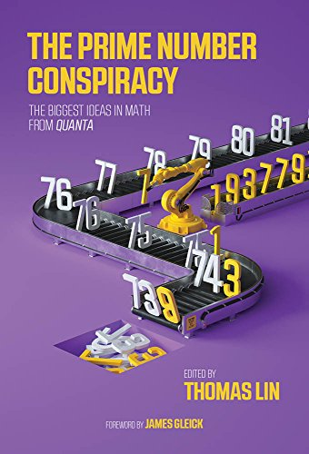 The Prime Number Conspiracy – The Biggest Ideas in Math from Quanta (The MIT Press)