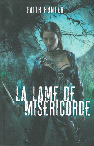 Jane Yellowrock, Tueuse De Vampires, Tome 3 : La Lame De Miséricorde