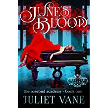 June's Blood (Haunted Halls: Rosebud Academy Book 1) (English Edition)
