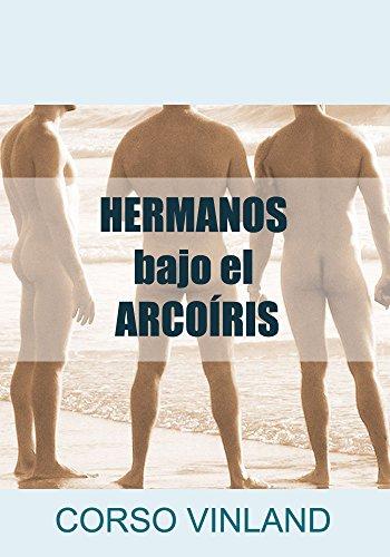 Hermanos bajo el Arcoíris (7) por Corso Vinland