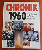 Chronik 1960 / Tag für Tag in Wort und Bild - Wolfgang Jung
